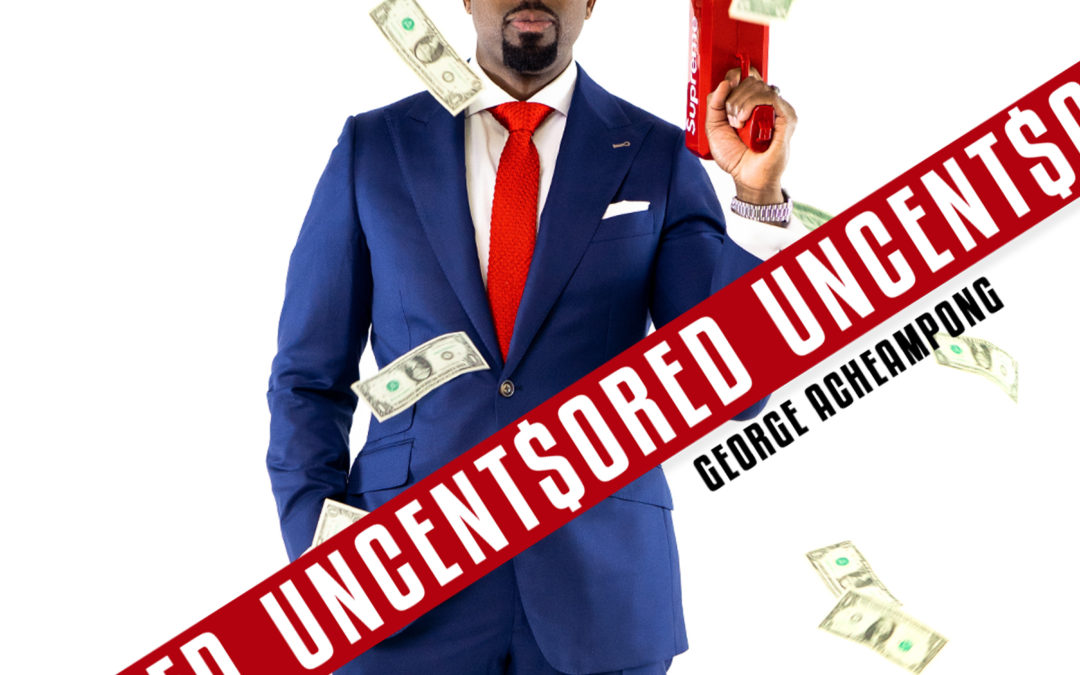 The UNCENT$ORED Show EP: 36 – Fully Charged w/ Desmond Wiggan